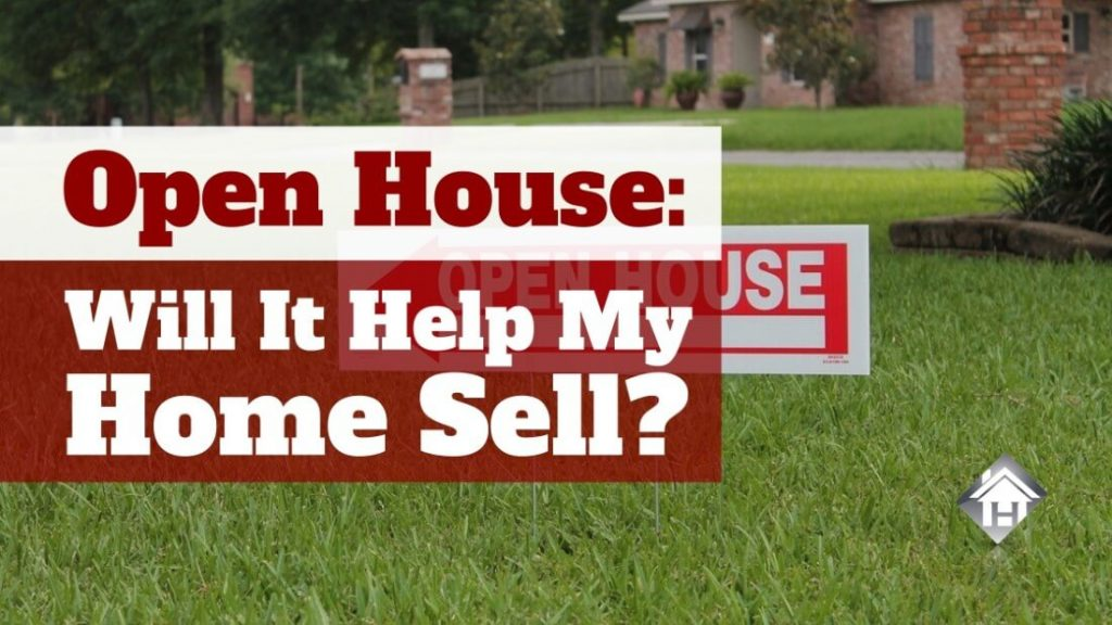 Open House Help My Home Sell